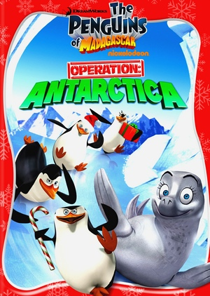 The Penguins of Madagascar: Operation Antarctica